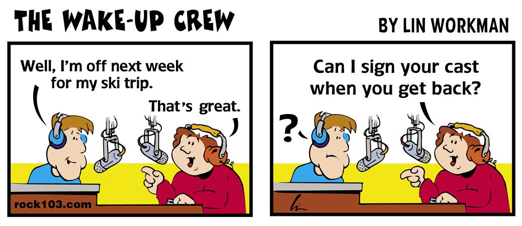 Wake-Up Crew Tim Ski Trip